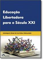 Educação Libertadora para o Século XXI