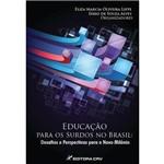 Educaçao para os Surdos no Brasil