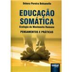 Educação Somática - Ecologia do Movimento Humano
