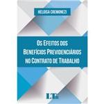 Efeitos dos Benefícios Previdenciários no Contrato de Trabalho, os