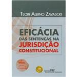 Eficácia das Sentenças na Jurisdição Constitucional