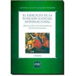 El Ejercicio de La Función Judicial Internacional