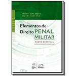 Elementos de Direito Penal Militar - Parte Especia