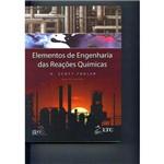 Elementos de Engenharia das Reações Químicas
