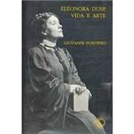 Eleonora Duse: Vida e Arte