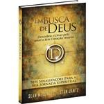 Em Busca de Deus : Seis Sinalizações para a Sua Jornada Espiritual - 1ª Ed.