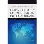 Empreender em Mercados Internacionais 1ª Ed