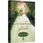 Encontrada Até Quinta (vol. 7 Noivas da Semana) - 1ª Ed.