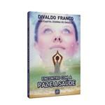 Encontro com a Paz e a Saúde - Série Psicológica Vol. 14