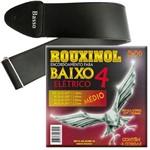 Encordoamento Rouxinol Baixo 4 Cordas 043 091 R94 + Correia Basso