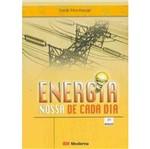 Energia Nossa de Cada Dia - Moderna
