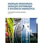 Energias Renovaveis Geracao Distribuida e Eficiencia Energetica - Ltc