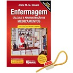 Enfermagem Cálculo e Administração de Medicamentos - 15ª Edição 2019 Ed. Rideel + Garrote Exclusivo JRMED