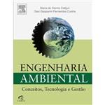 Engenharia Ambiental: Conceitos, Tecnologia e Gestão