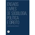 Ensaios Livres de Sociologia, Política e Direito