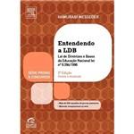 Entendendo a LDB: Lei de Diretrizes e Bases da Educação Nacional - Lei no 9.394/1996