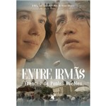 Entre Irmãs - 1ª Ed.