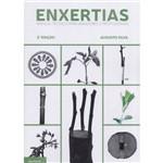 Enxertias - Manual Técnico para Amadores e Profissionais