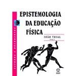 Epistemologia da Educacao Fisica