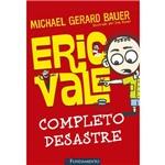 Eric Vale - Completo Desastre