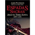 Espadas Sacras: Jihad na Terra Santa 1097-1291