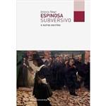 Espinosa Subversivo - Autentica