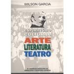 Espiritismo Cultural: Arte, Literatura, Teatro