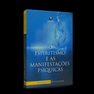Espiritismo e as Manifestações Psíquicas, o
