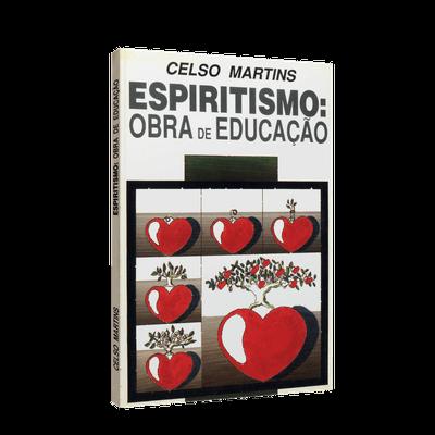 Espiritismo: Obra de Educação
