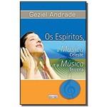 Espiritos, a Musica Celeste e a Musica Terrena (os