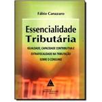 Essencialidade Tributária: Igualdade, Capacidade Contributiva e Extrafiscalidade na Tributação Sobre o Consumo