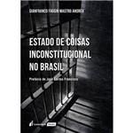 Estado de Coisas Inconstitucional no Brasil - 2018