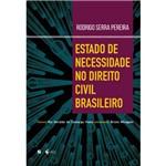 Estado de Necessidade no Direito Civil Brasileiro