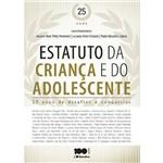 Estatuto da Criança e do Adolescente - 25 Anos de Desafios e Conquistas - 1ª Ed.