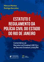 Estatuto e Regulamento da Polícia Civil do Estado do Rio de Janeiro (2019)