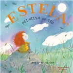 Estela, Princesa do Ceu - Editora Brinque-Book