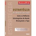 Estratégia: Como os Melhores Estrategistas do Mundo Alcançaram o Topo