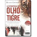 Estrategia do Olho de Tigre, a - Gente