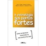Estrategia dos Pontos Fortes, a - Saraiva