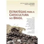 Estratégias para a Cafeicultura no Brasil