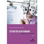Estudo do Olho Humano Aplicado à Optometria - 6ª Ed. 2017 - Série Apontamentos