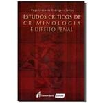 Estudos Criticos de Criminologia e Direito Penal