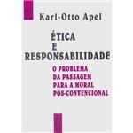 Ética e Responsabilidade: o Problema da Passagem para a Moral Pós-Convencional