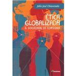 Etica Globalizada Sociedade de Consumo