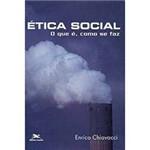Ética Social: o que É, Como se Faz