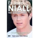 Eu Amo o Naill - Best Seller