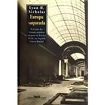 Europa Saqueada: o Destino dos Tesouros Artísticos Europeus no Terceiro Reich e na Segunda Guerra Mundial