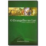 Evangelho no Lar,o-pratica e Vivencia Espirita