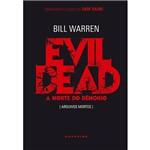 Evil Dead: a Morte do Demônio [Arquivos Mortos] Classic Edition