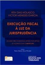 Execução Fiscal à Luz da Jurisprudência